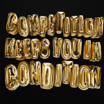 Competition-keeps-you-in-condition_4c-IG